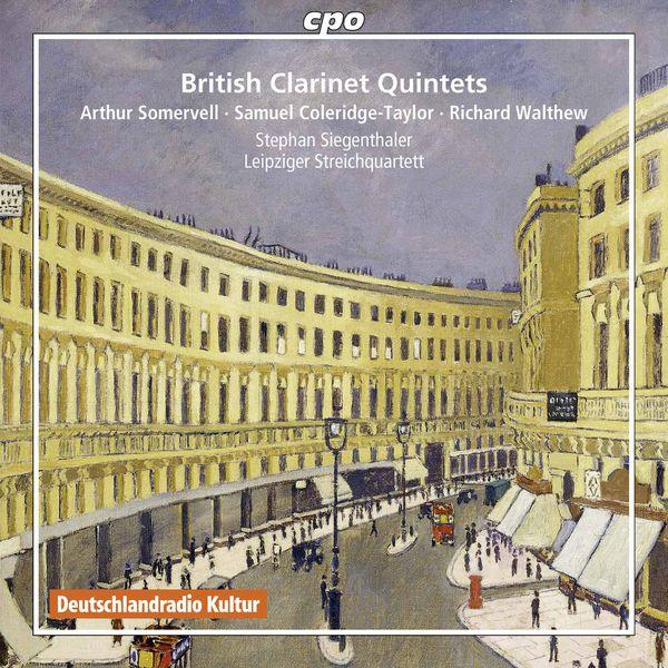 Stephan Siegenthaler - British Clarinet Quintets (Somervell, Coleridge-Taylor...)