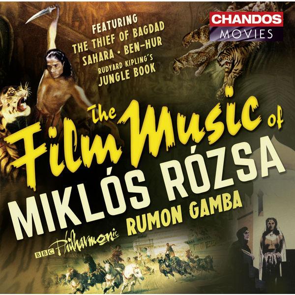BBC Philharmonic Orchestra - The Film Music of Miklós Rózsa