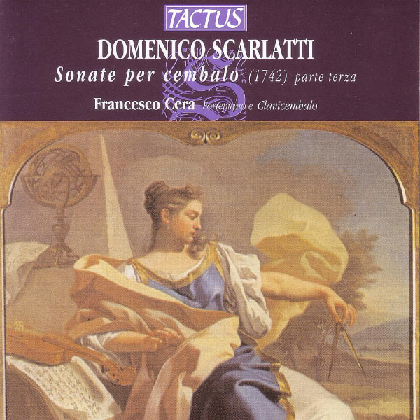 Francesco Cera - Domenico Scarlatti: Sonate per Cembalo Parte Terza
