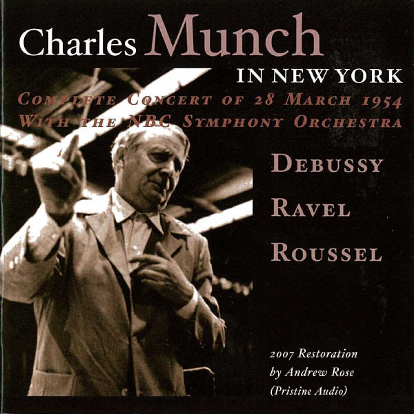 NBC Symphony Orchestra - Charles Munch in New York (1954)