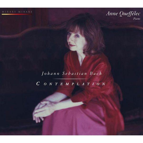Anne Queffélec - Bach : Contemplation