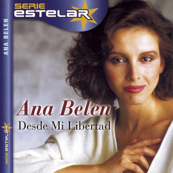 Ana Belén - Desde Mi Libertad