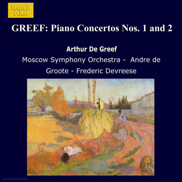 Andre De Groote - Concertos pour piano n°1 & 2