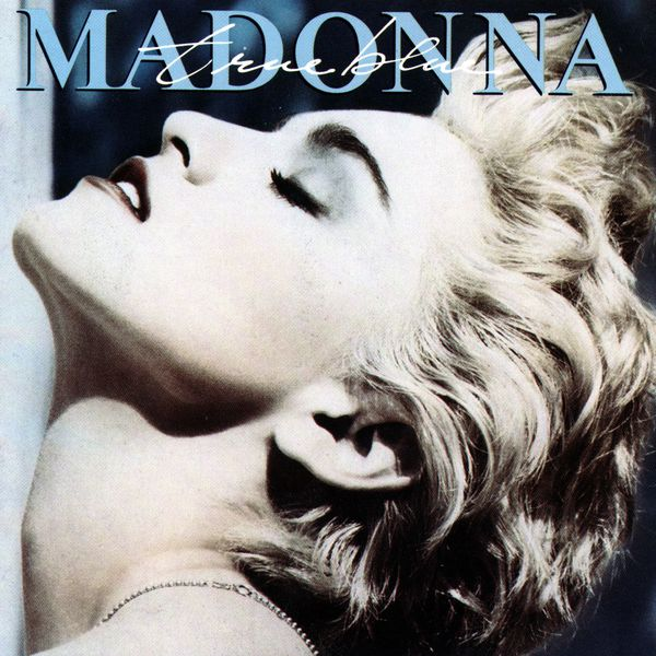 Madonna - True Blue (Hi-Res Version)