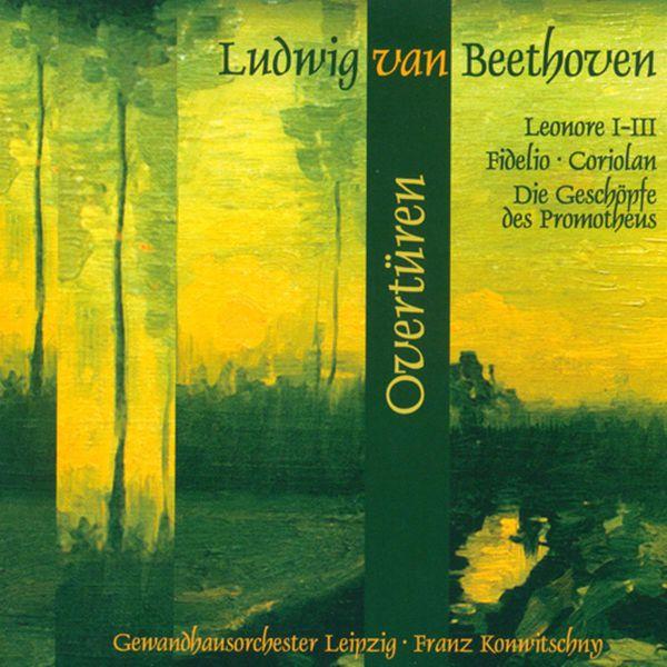 Gewandhausorchester - BEETHOVEN, L. van: Overtures (Leipzig Gewandhaus Orchestra, Konwitschny)