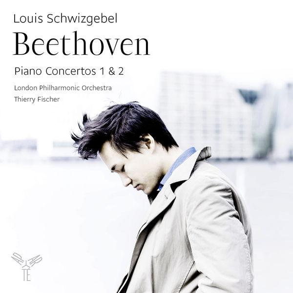 Louis Schwizgebel - Beethoven : Piano Concertos 1 & 2