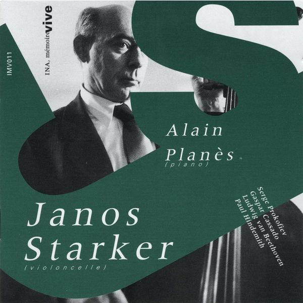 Janos Starker - Sonates pour violoncelle & piano de Prokofiev, Cassado, Beethoven & Hindemith (Enregistrements 1961 à 1983)
