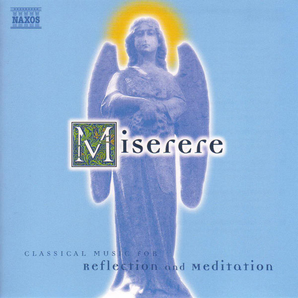 Hervé Niquet - Miserere: Classical Music for Reflection and Meditation