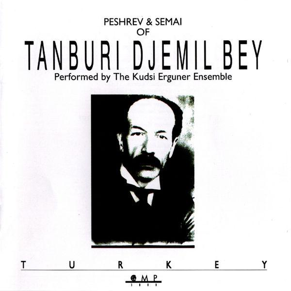 The Kudsi Erguner Ensemble - Peshrev & Semai of Tanburi Djemil Bey