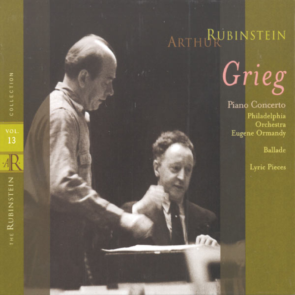 Arthur Rubinstein - Rubinstein Collection, Vol. 13 - Grieg : Piano Concerto, Ballade & Lyric Pieces