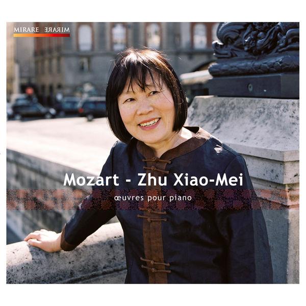 Zhu Xiao-Mei - Wolfgang Amadeus Mozart : Œuvres pour piano