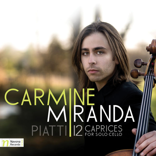 Carmine Miranda - Piatti: 12 Caprices for Solo Cello, Op. 25