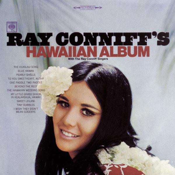 Ray Conniff - Ray Conniff's Hawaiian Album