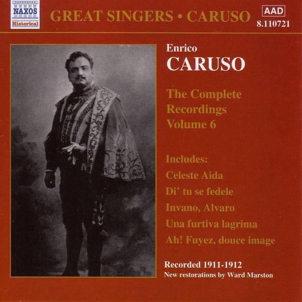 Enrico Caruso - CARUSO, Enrico: Complete Recordings, Vol.  6 (1911-1912)