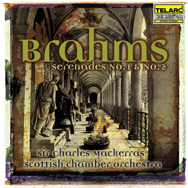 Charles Mackerras - Brahms: Serenade No. 1 In D, And No. 2 In A