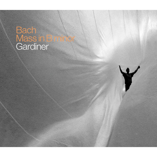 John Eliot Gardiner - J.S. Bach : Mass in B Minor, BWV 232