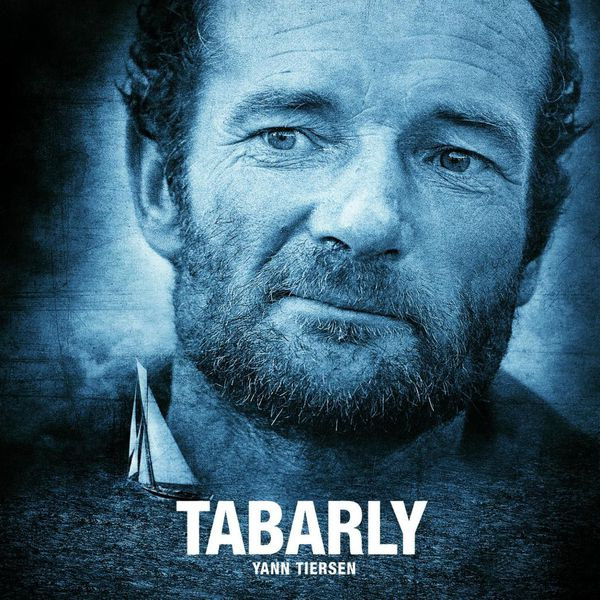 Yann Tiersen - Tabarly (Original Motion Picture Soundtrack)