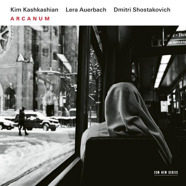 Kim Kashkashian - Arcanum