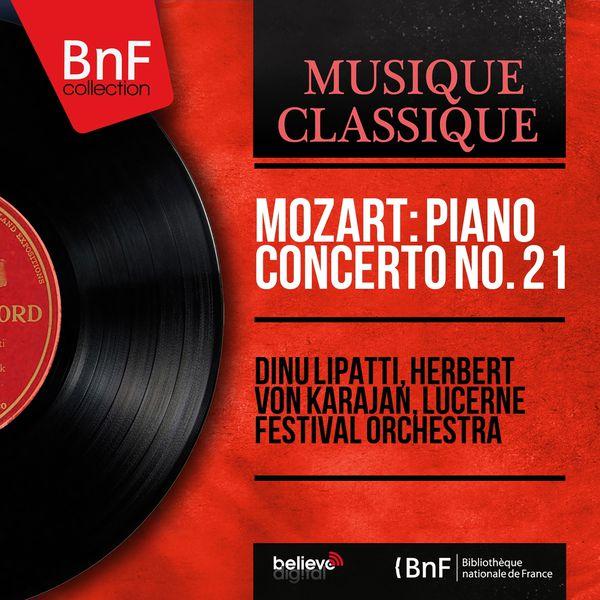 Dinu Lipatti - Mozart: Piano Concerto No. 21 (Mono Version)