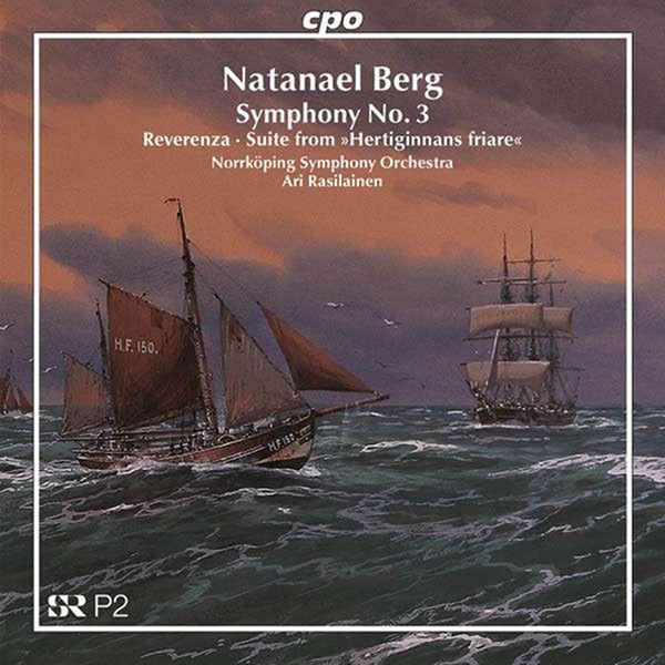 Norrköpings Symfoniorkester - Berg: Symphony No. 3 / Reverenza / Suite from Hertiginnans friare