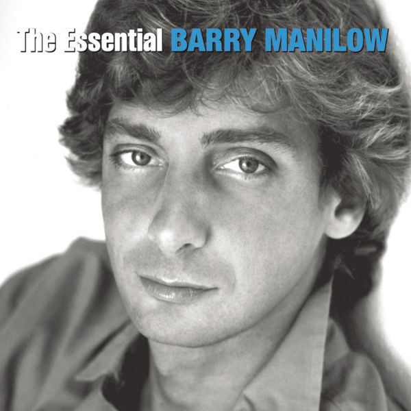 Barry Manilow - The Essential Barry Manilow