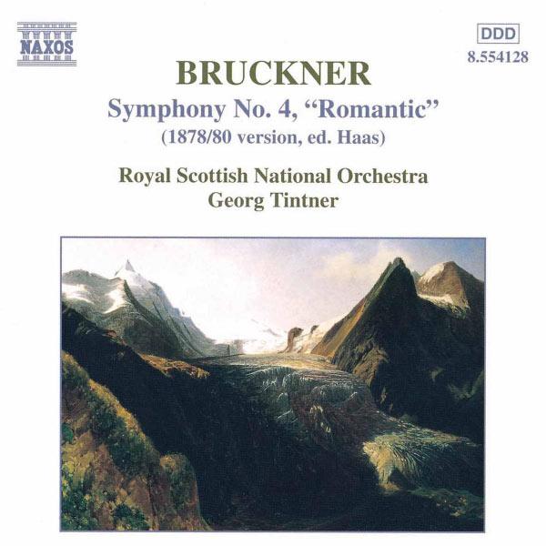 The Royal Scottish National Orchestra - BRUCKNER: Symphony No. 4, 'Romantic', WAB 104