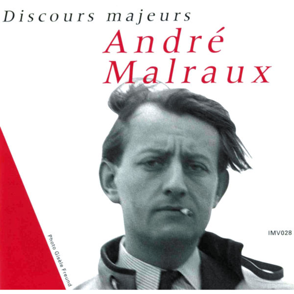 André Malraux - Quatre discours majeurs