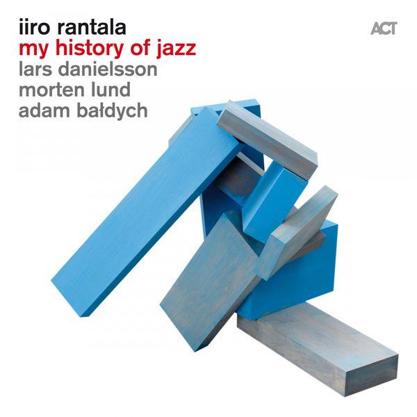 Iiro Rantala - My History of Jazz