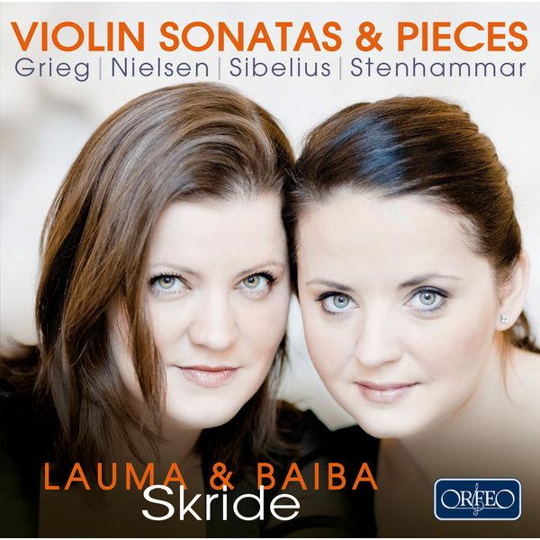 Baiba Skride - Violin Sonatas & Pieces