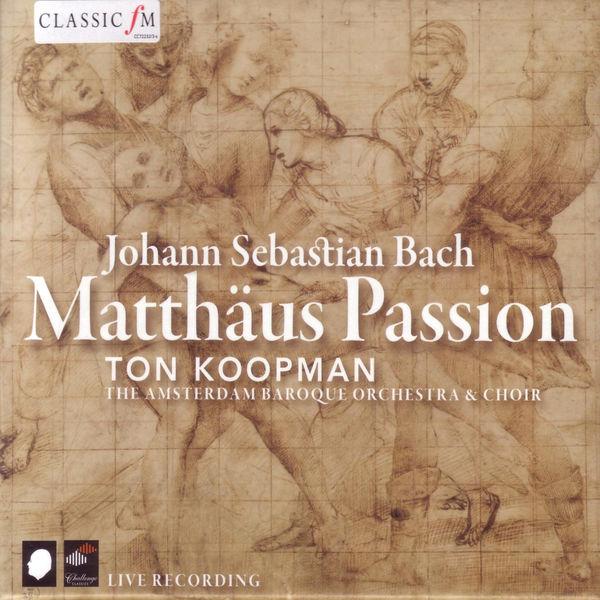 Johann Sebastian Bach - Bach: Matthäus Passion, BWV 244