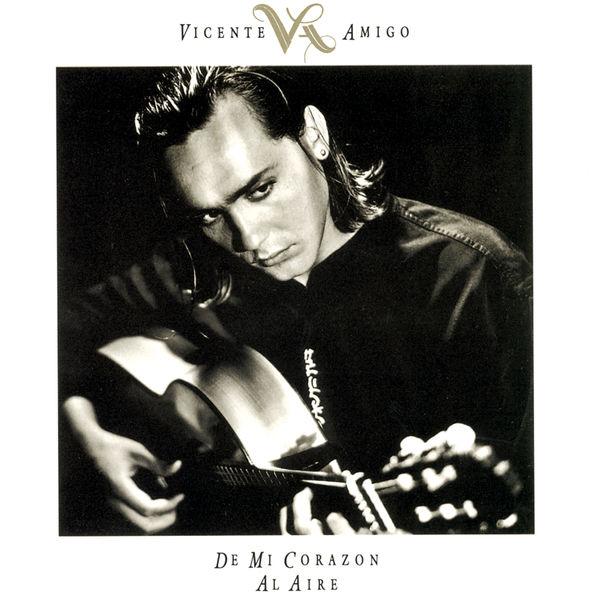 Vicente Amigo - De Mi Corazón Al Aire