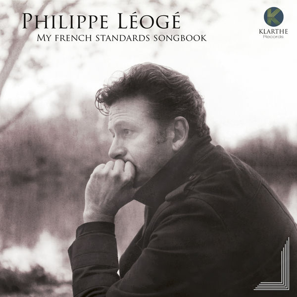 Philippe Léogé - My French Standards Songbook