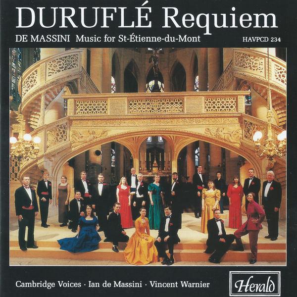 Cambridge Voices - Duruflé: Requiem & de Massini: Choral Works (Music for Saint-Étienne-du-Mont)