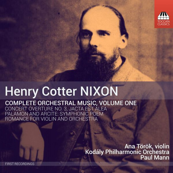 Kodály Philharmonic Orchestra - Nixon: Complete Orchestral Works, Vol. 1