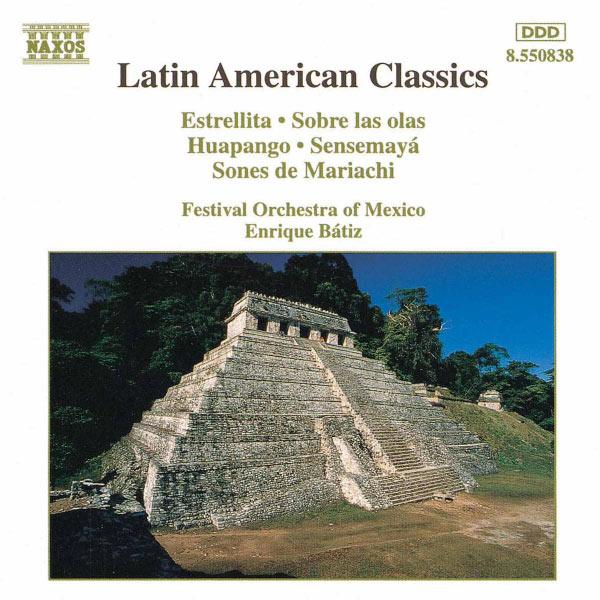 Mexico Festival Orchestra - Latin American Classics