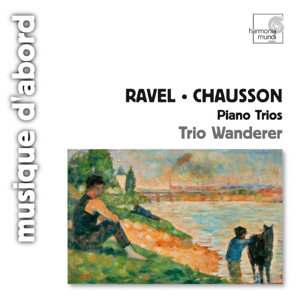 Trio Wanderer - Ravel, Chausson: Piano Trios