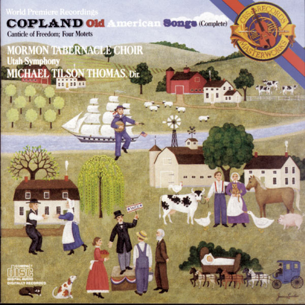 Michael Tilson Thomas|Copland: Old American Songs, Canticle of Freedom & 4 Motets