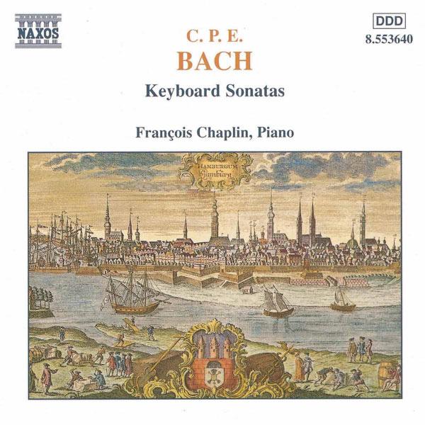 François Chaplin - Carl Philipp Emanuel Bach : Sonates pour clavier