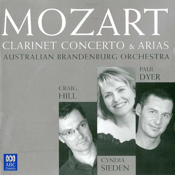 Craig Hill - Mozart: Clarinet Concerto & Arias