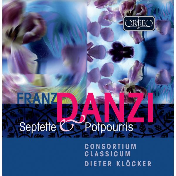Consortium Classicum - Danzi: Septets & Potpourris