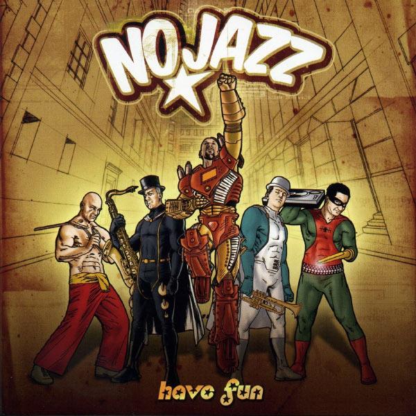 NoJazz - Have Fun