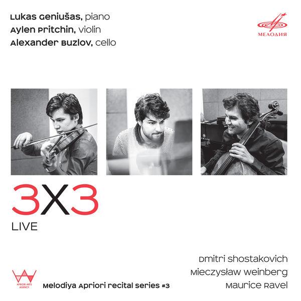 3X3 (Lukas Geniušas, Aylen Pritchin, Alexander Buzlov) - Shostakovich, Weinberg, Ravel : Piano Trios (Live)