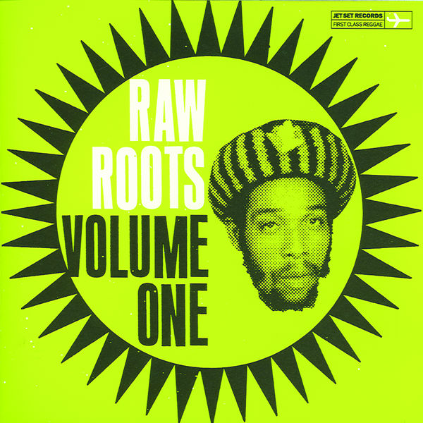 Various Artists - Raw Roots, Vol. One