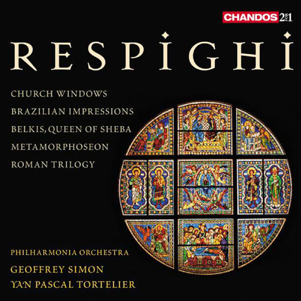 Geoffrey Simon - Respighi: Church Windows - Brazilian Impressions