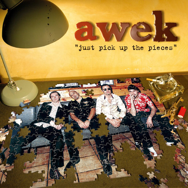 Awek - Just Pick Up the Pieces