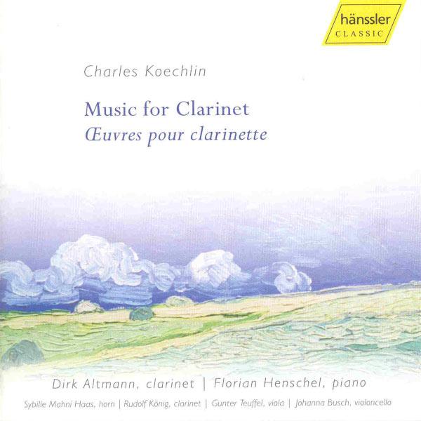 Dirk Altmann - KOECHLIN: Music for Clarinet