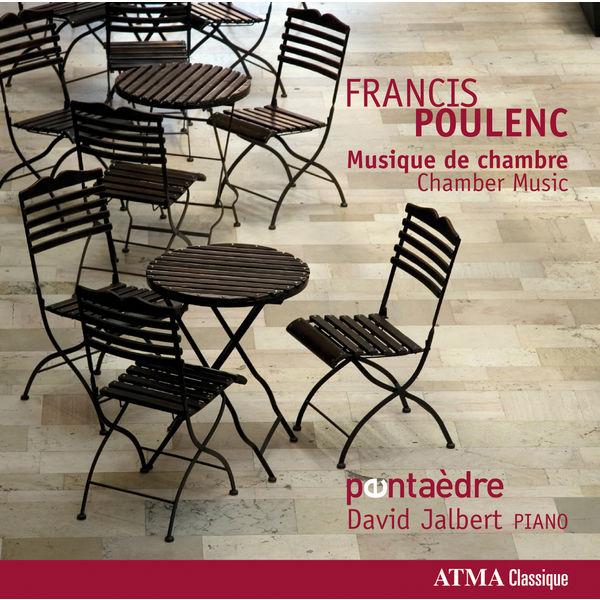David Jalbert - Francis Poulenc : Chamber Works