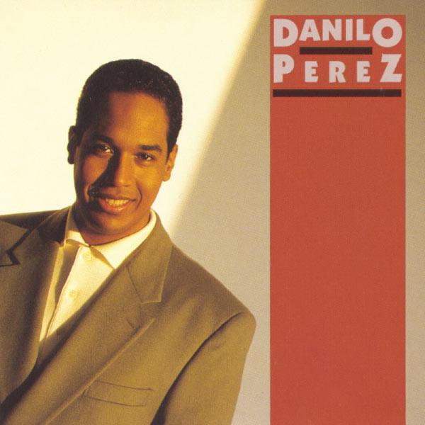 Danilo Pérez - Danilo Perez