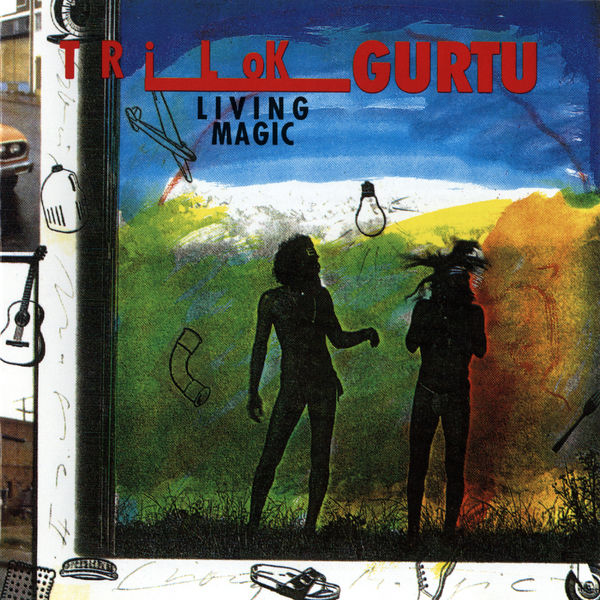Trilok Gurtu - Living Magic