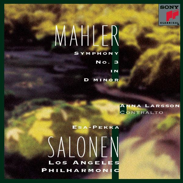 Esa-Pekka Salonen - Mahler: Symphonie n°3 en ré mineur